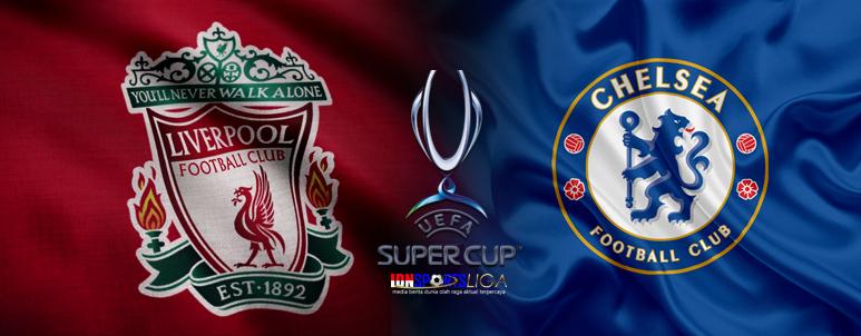 PREDIKSI BOLA LIVERPOOL VS CHELSEA - EUFA SUPER CUP 2019 - IDNSPORTSLIGA.COM